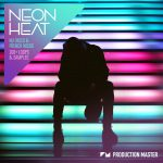 Production Master – Neon Heat – Nu Disco & French House (WAV)