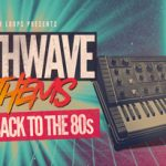 Producer Loops – Synthwave Anthems (MIDI, WAV)