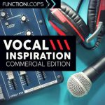 Function Loops – Vocal Inspiration – Commercial Edition (WAV)