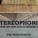 Production Master – Stereophonic – Hip Hop Soul & Jazz Sessions (WAV)