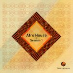 Transmission – Afro House Session 1