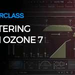 [ADSR Sounds] Masterclass Mastering With Ozone 7  TUTORIAL