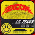 LIL TEXAS SOUNDS OF TEXCORE VOL 1