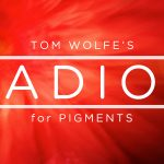 Tom Wolfe – Radion for Pigments-presets