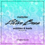 Splice Sounds – Multiplier – Future Bass Wobbles and Leads