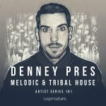 Loopmasters – Denney – Melodic & Tribal House
