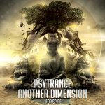 Trance Euphoria – Psytrance Another Dimension For Spire