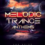 Trance Euphoria – Melodic Trance Anthems For Spire
