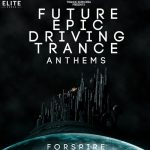 Trance Euphoria – Future Epic Driving Trance Anthems For Spire