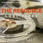 Ueberschall – The Resource – Lost Tapes (ELASTIK)