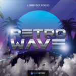 Pulsed Records – Retrowave A Journey Back To The 80s (MIDI, WAV)